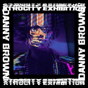 Danny Brown - Atrocity Exhibition, Album Cover