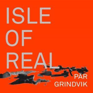 Pär Grindvik – Isle of Real, Album Cover