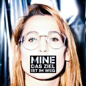 Mine - Das Ziel ist im Weg, Album Cover
