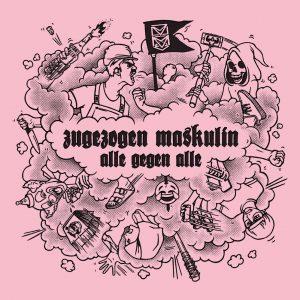 Zugezogen Maskulin - Alle gegen Alle, Album Cover